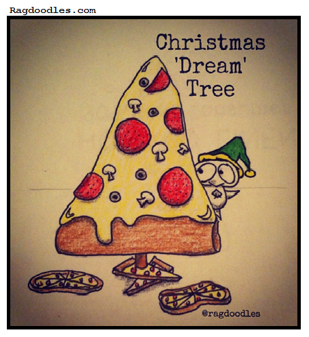 Ragdoodles-Relatable-Meme-Comic-Cartoon-Christmas-Pizza-Tree-Lover